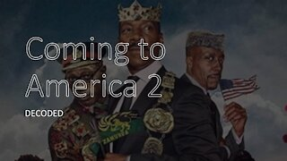 Coming to America 2 Decoded