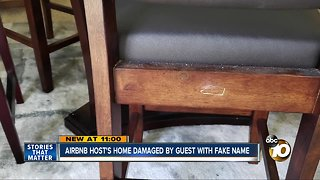 Airbnb host says home damaged by guest with fake name