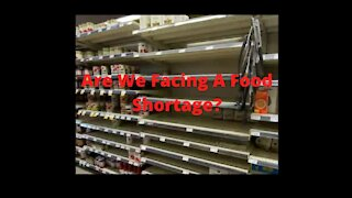 Food Shortages Coming?