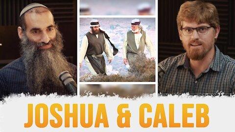 Shelach - Be a Joshua & Caleb!