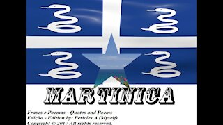 Bandeiras e fotos dos países do mundo: Martinica [Frases e Poemas]