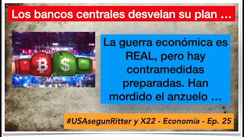 #USAsegunRitter y X22 - Economía - Ep. 25