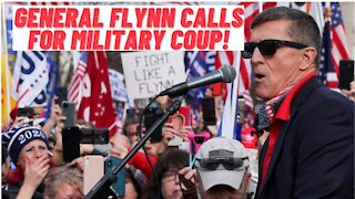 Michael Flynn Supports Military Coup To Restore Trump As President!