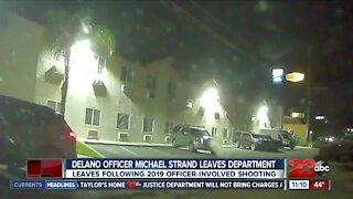 Delano Officer Michael Strand leaves department