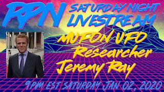 UFO Researcher Jeremy Ray with RP78 on Sat. Night Livestream