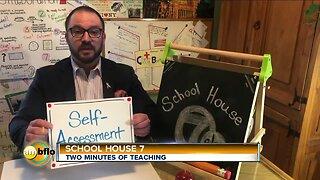 School House 7 - Self Assessment