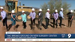TMC breaks ground on new surgery center