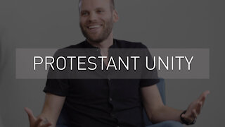 Protestant Unity | with Pastor Brian Episcopo