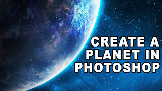 Photoshop Tutorial - Create A Planet in Photoshop