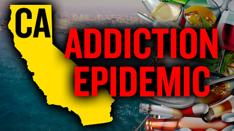 California's Rising Addiction Crisis and Substance Abuse, Explained | Scott Silverman