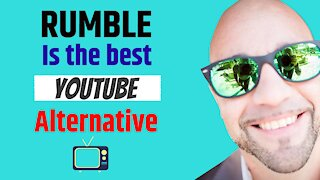 Rumble Is The Best YouTube Alternative