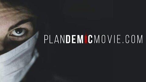 Plandemic : The Movie