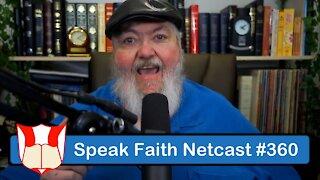 Speak Faith Netcast #360 - Stay on Mission - Part 2