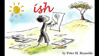 Ish by Peter H. Reynolds | Read Aloud