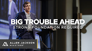 Big Trouble Ahead - Strong Foundation Required