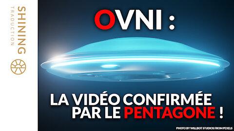 OVNI : La vidéo confirmée par le Pentagone !