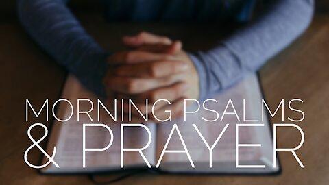 November 27 Morning Psalms and Prayer