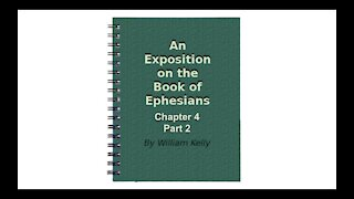 Major NT Works Ephesians Chapter 4 part 2 Audio Book