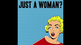 Just a woman? [GMG Originals]