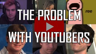 the problem with youtubers