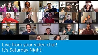 Live From Your Video Chat! It's Saturday Night!