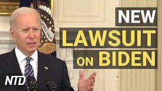 2 States Sue Biden Admin Over Border Policies; CBP Agents Arrest Convicted Child Rapist   NTD
