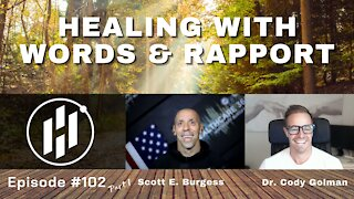 Healing with Words & Rapport *Part 1* with Dr. Cody Golman