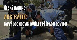 CZ DABING: AUSTRÁLIE - Vláda vyhlásila nejstriktnější lockdown doposud kvůli jednomu případu covidu