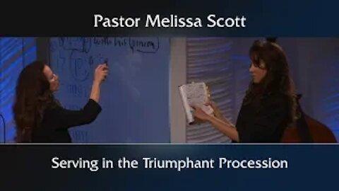2 Corinthians 2:12-17 Serving in the Triumphant Procession