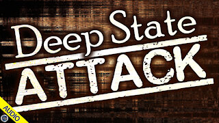 Deep State Attack 12/29/2020