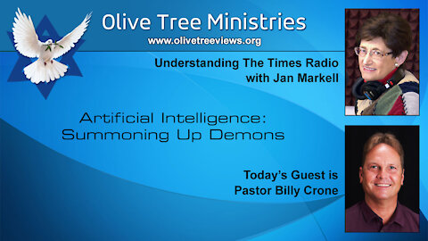 Artificial Intelligence: Summoning Up Demons – Pastor Billy Crone