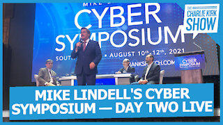 MIKE LINDELL'S CYBER SYMPOSIUM — DAY TWO LIVE