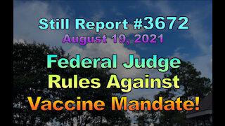 Federal Judge Rules Against Vaccine Mandate, 3672
