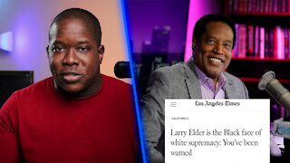 LA Times ACCUSES Larry Elder Of Being WHITE Supremacist