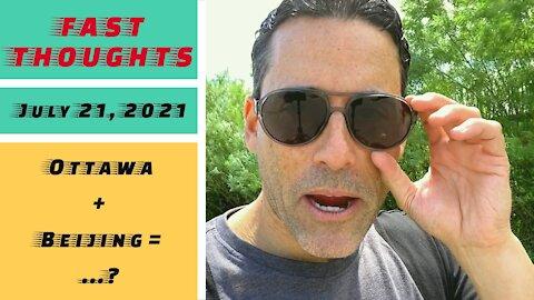 FAST THOUGHTS: Ottawa + Beijing = ..?