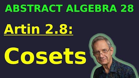 Artin 2.8: Cosets | Abstract Algebra 28