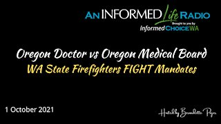 OR Doctor & WA Firefighters Standing Up Against Mandates