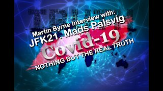 2021 JAN 20 WFA Martin Byrne Interview Part 2 COVID 19 GREAT RESET; Mads Palsvig of JFK21