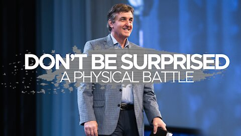 Don't Be Surprised - A Physical Battle