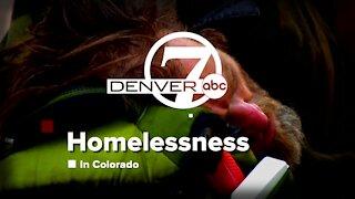 Denver7 in-depth: Homelessness in Colorado