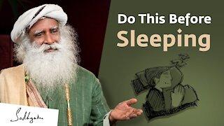 Do These 5 Things Before Sleeping - Sadhguru
