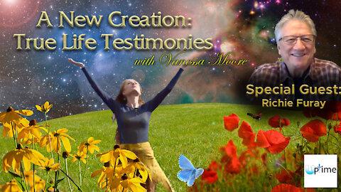 A New Creation: True Life Testimonies - Richie Furay