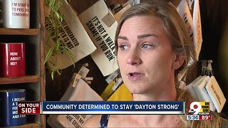 Community determined to stay 'Dayton Strong' after shooting