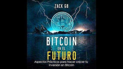 Bitcoin en el futuro: aspectos practicos para hacer crecer tu inversión. (Audiolibro) zack GB