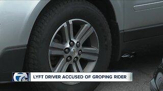 Lyft driver accused of groping rider
