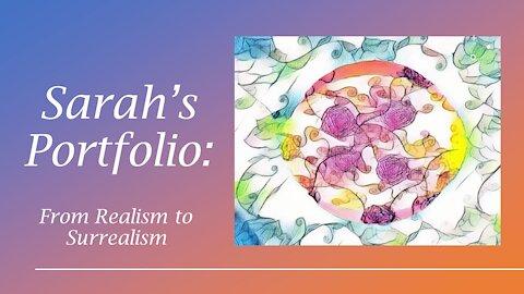 Sarah's Portfolio: from Realism to Surrealism