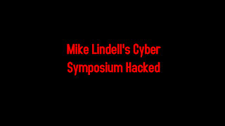Mike Lindell's Cyber Symposium Hacked 8-10-2021