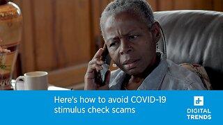 How To Avoid Coronavirus Stimulus Check Scams
