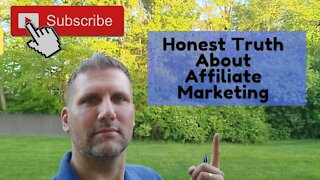 4K The Honest Truth About Affiliate Marketing