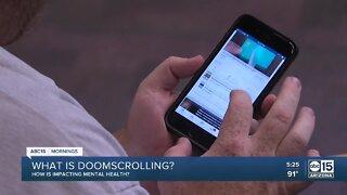 """Doomscrolling"" impacting mental health"
